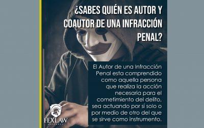 Autor y Coautor de una Infracción Penal