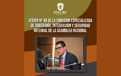 Session No. 49 of the Specialized Commission for Sovereignty, Integration and Integral Security of the Asamblea Nacional del Ecuador
